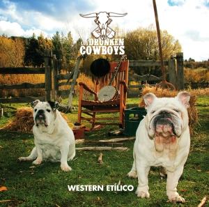 Portada Western Etilico Drunken Cowboys