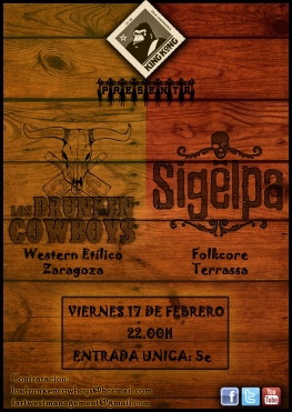 Los Drunken Cowboys + Sigelpa, Sala King Kong, 17 febrero